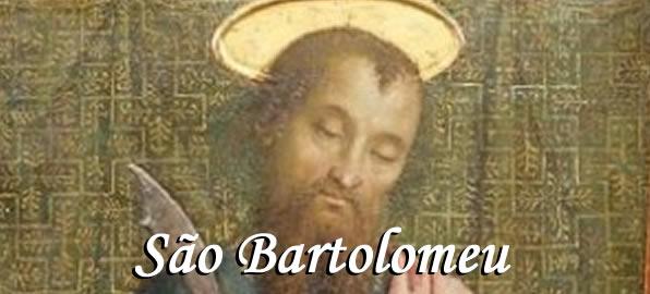 São Bartolomeu - Santo do dia 24 de agosto