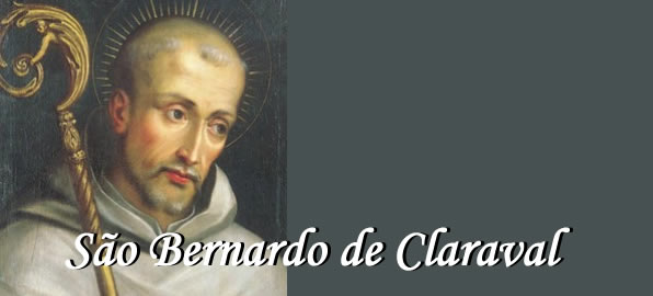 São Bernardo de Claraval - Santo do dia 20  de agosto